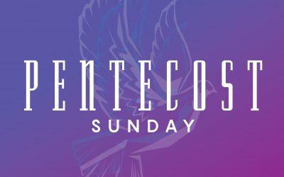 Worship Resources: Sunday, May 23, 2021
